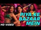 Piya Ke Bazaar Mein | Humshakals | Official Video|Saif Ali Khan, Riteish Deshmukh,Bipasha,Tamannaah