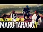 MARU TARANG - PANIHARI (BalconyTV)
