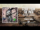 Stray From The Path - Future of Sound (Feat. Cody B Ware)
