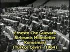 Che GUEVARA - Birleşmiş Milletler Konuşması ( 1964 )